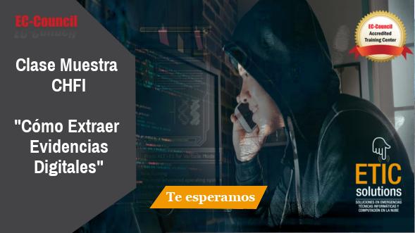 Clase-Muestra-CHFI-Como-Extraer-Evidencias-Digitales Clase Online EC-Council